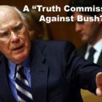 "Leahy's ""Truth Commission"""